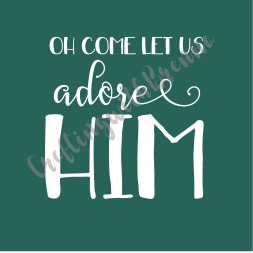 Oh come let us adore him2
