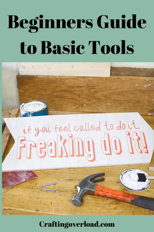 Beginners Guide to Basic Tools
